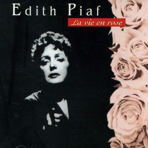 Edith Piaf - La vie en Rose: Il est entré dans mon coeur, une part de bonheur...