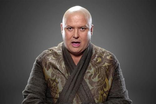 Lord Varys est le Maître .......