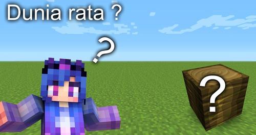 Dunia yang Rata dengan Grass disebut ?