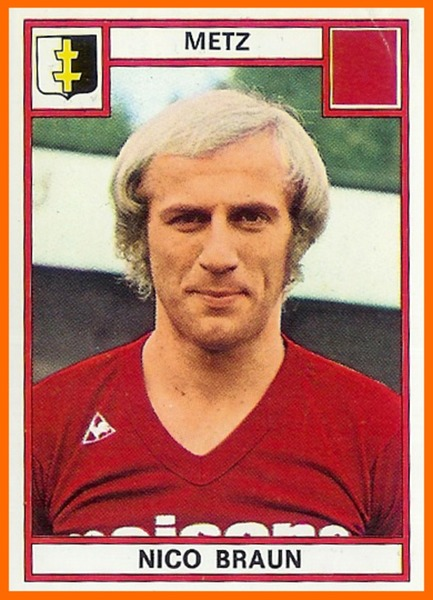 De quelle nationalité est Nico Braun, meilleur buteur de l'Histoire du FC Metz ?