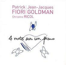 Dans la chanson '' Quatre mots sur un piano '' De Patrick Fiori, JJG, et Christine Ricol.Retrouvons  5 mots manquants.Vous deux, nouez, filiez mon parfait amour, un matin vous _  _  _  _  _