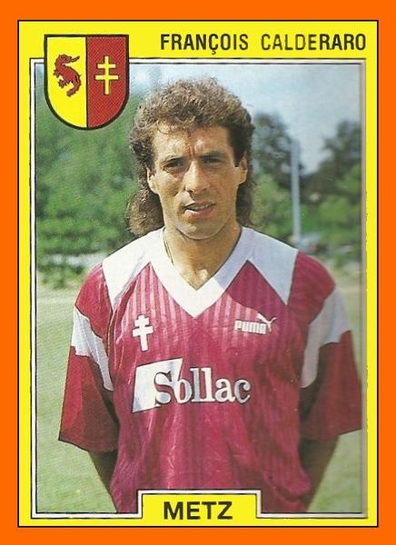 Pour quel club François Calderaro n'a-t-il jamais joué ?
